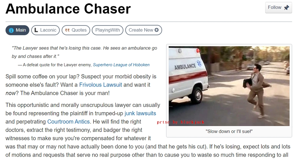 Ambulance Chaser 引自 https://tvtropes.org/
